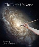 The Little Universe front cover by Jason Matthews