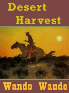 Desert Harvest cover by Wando Wande