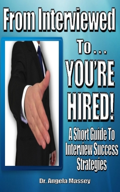From Interview to You're Hired cover by Dr. Angela Massey