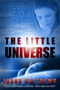 The Little Universe by Jason Matthews