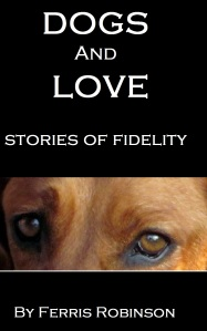 dogs and love - stories of fidelity