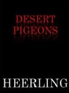 Van Heerling Desert Pigeons