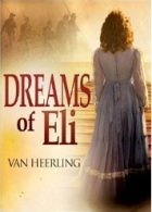 Van Heerling Dreams of Eli