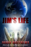 Jim's Life, Spiritual books by Jason Matthews