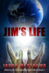 Jim's Life, Spiritual books by Jason Matthews