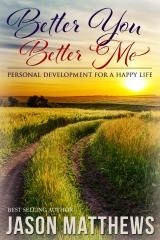 Better You Better Me by Jason Matthews