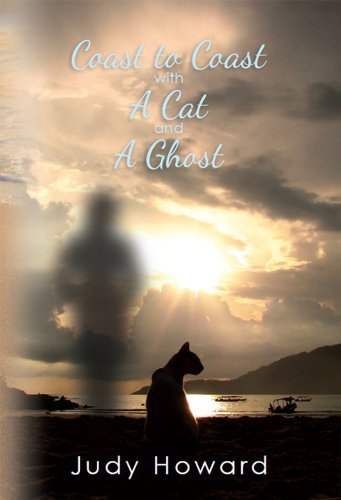 COAST TO COAST WITH A CAT AND A GHOST by Judy Howard